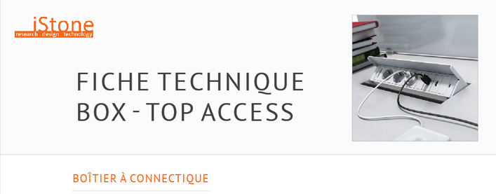 Fiche technique Top Access BOX